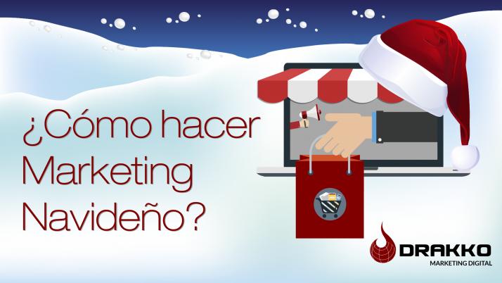 ¿Como hacer marketing navideño?