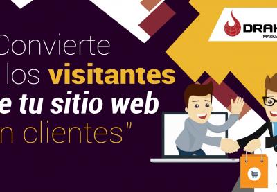 Convierte a los visitantes de tu web en clientes