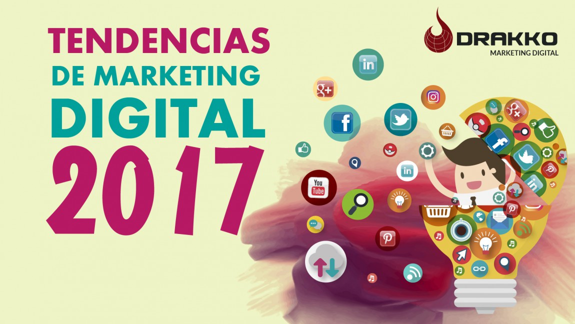 Las tendencias en el 2017 de marketing digital