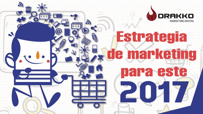 Estrategia de marketing para este 2017