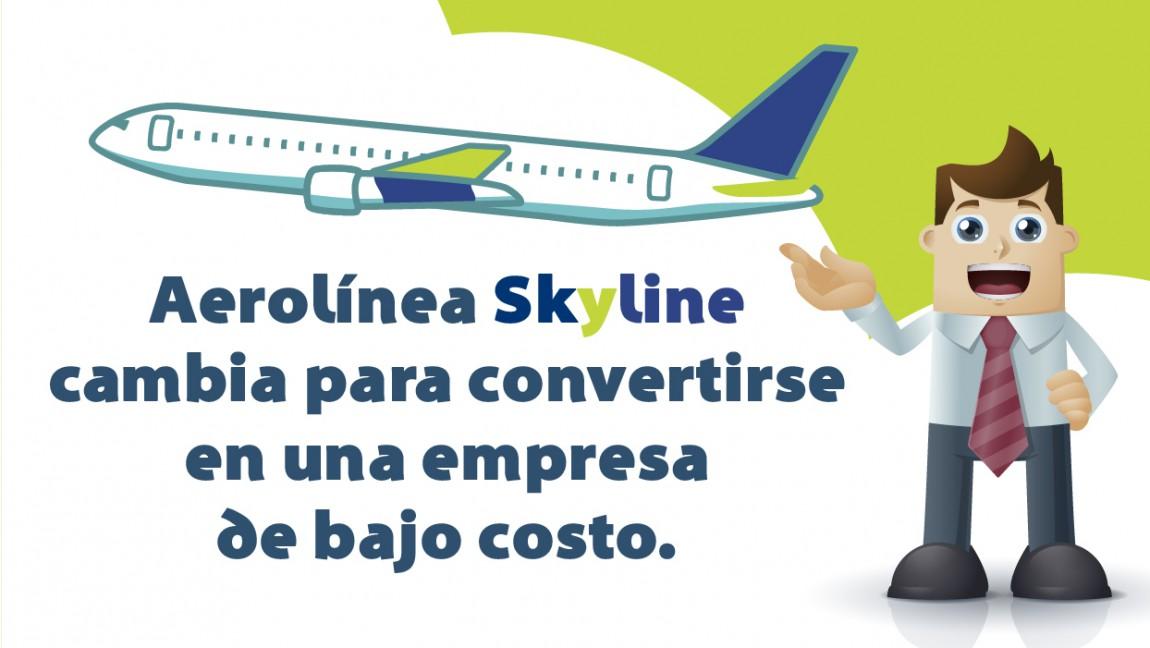 Aerolínea Skyline cambia para convertirse en una empresa de bajo costo.